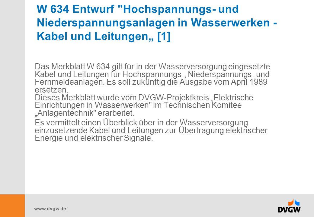 """W 634 Entwurf Hochspannungs- und Niederspannungsanlagen in Wasserwerken - Kabel und Leitungen"""" [1]"""